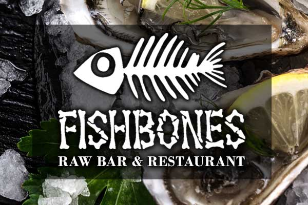 Fishbones Raw Bar and Restaurant