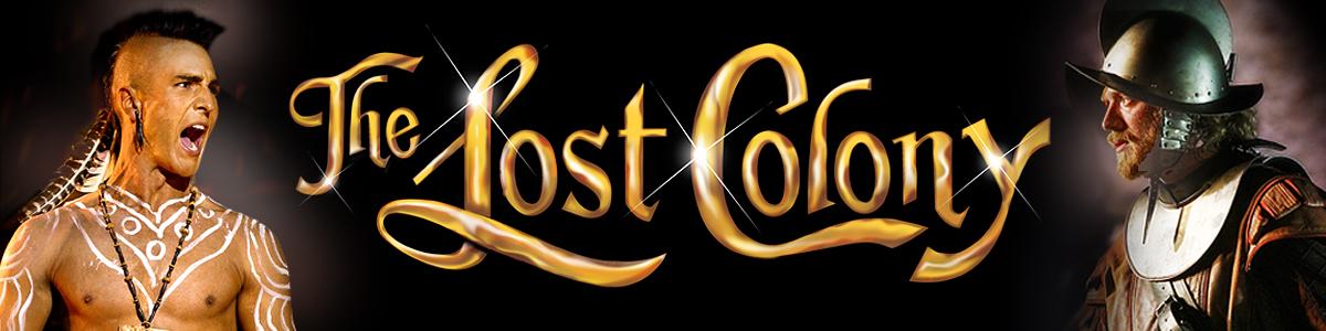 The Lost Colony 2016 Season
