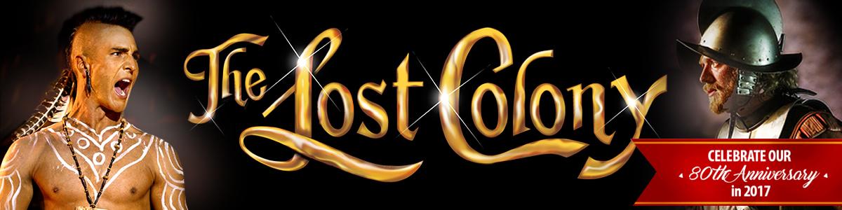 The Lost Colony 2017 Season