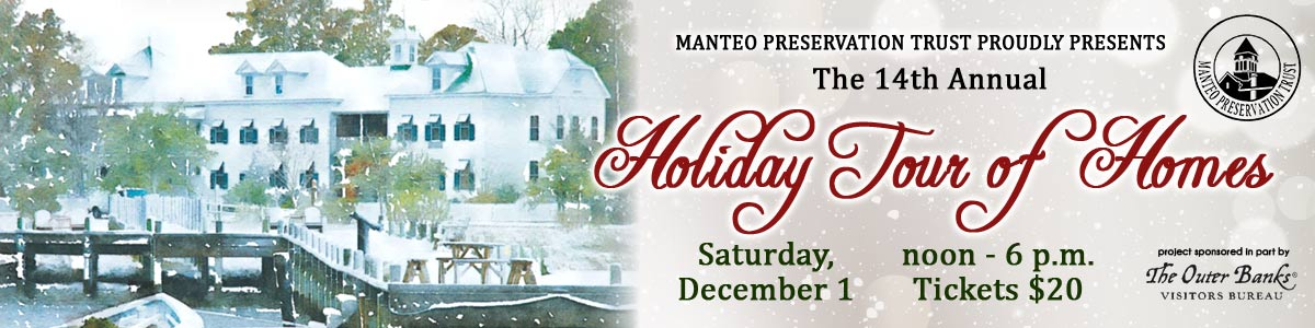 Manteo Preservation Trust presents Holiday Tour of Homes