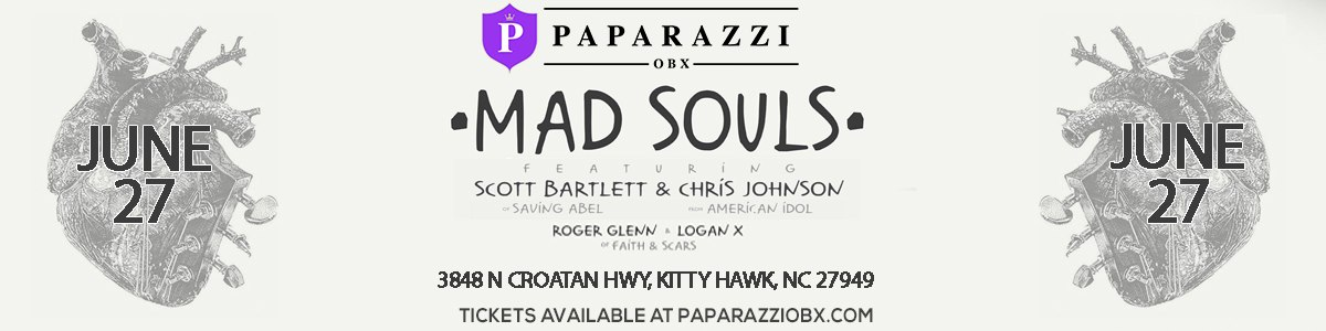 Mad Souls Outer Banks Concert at Paparazzi