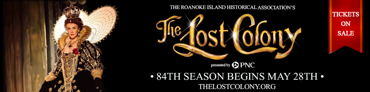 The Lost Colony Outdoor Drama on Roanoke Island Outer Banks