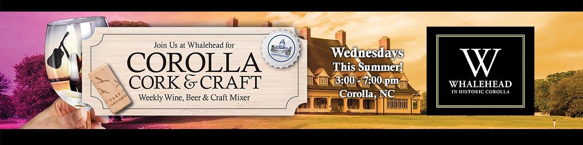 Corolla Cork & Craft Whalehead Events in Corolla, NC