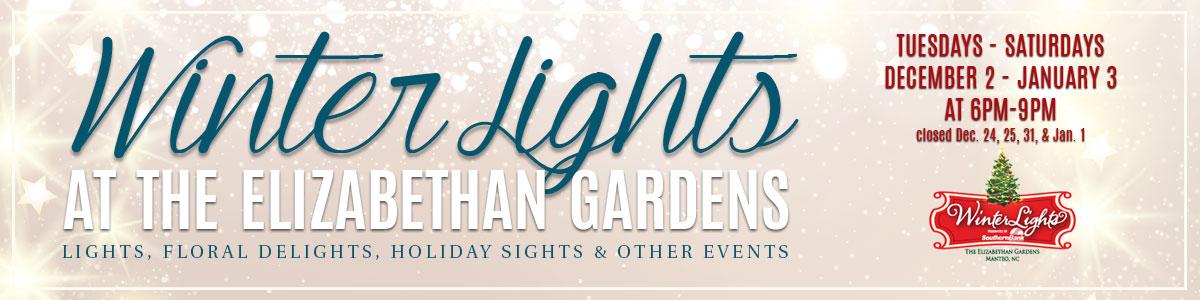 WinterLights at The Elizabethan Gardens