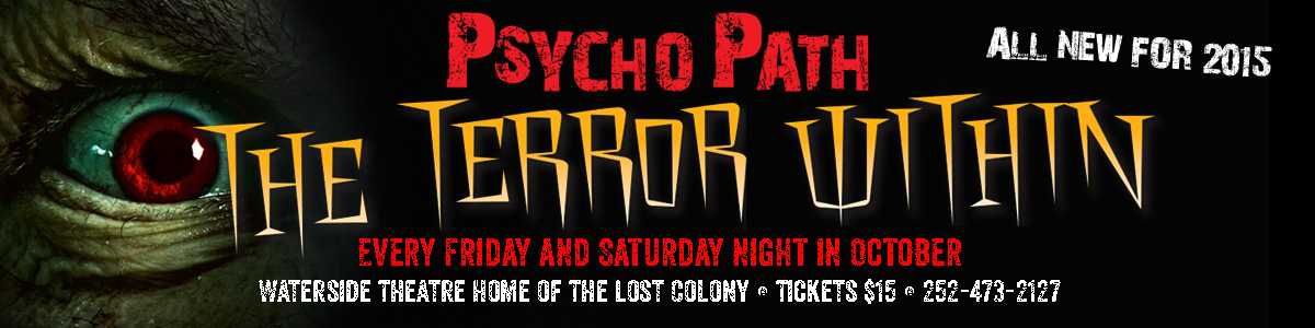Psycho Path at Waterside Theatre