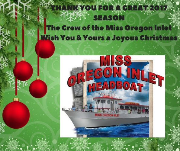 Miss Oregon Inlet Head Boat Fishing, Merry Christmas from our Crew to Yours!