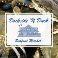 Dockside 'N Duck Seafood Market