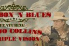 Rooster's Southern Kitchen, Bourbon 'n Blues featuring Mojo Collins & Triple Vision