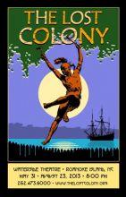 <i>The Lost Colony's</i> 2013 season runs through August 23.