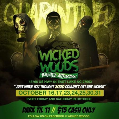 OBX Events, Wicked Woods