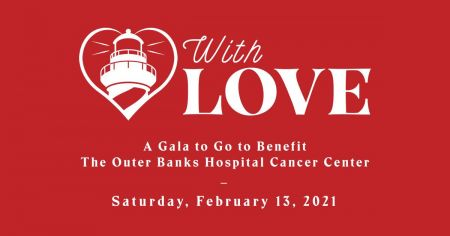 The Outer Banks Hospital, With Love Gala to Go
