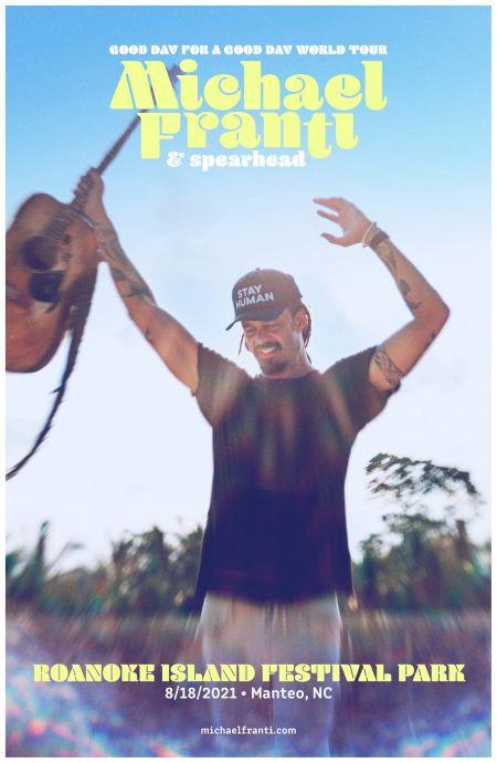 Michael Franti & Spearhead | Roanoke Island Festival Park | Outer Banks  Events