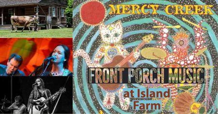 Island Farm, Front Porch Music at Island Farm