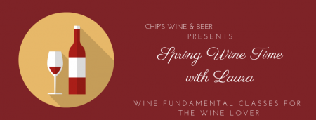Chip's Wine, Beer & Cigars, Spring Wine Time with Laura