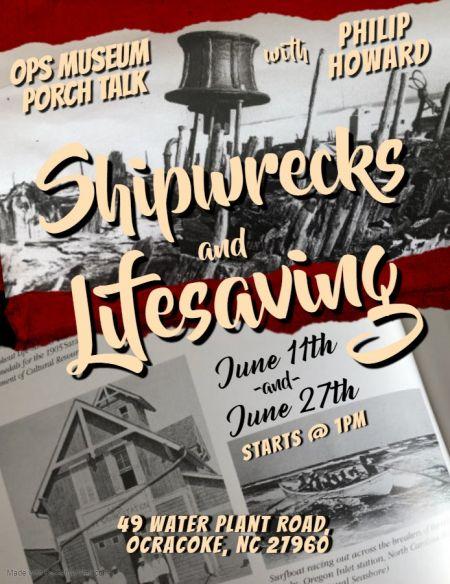 Ocracoke Preservation Society, Porch Talk: Shipwrecks and Lifesaving