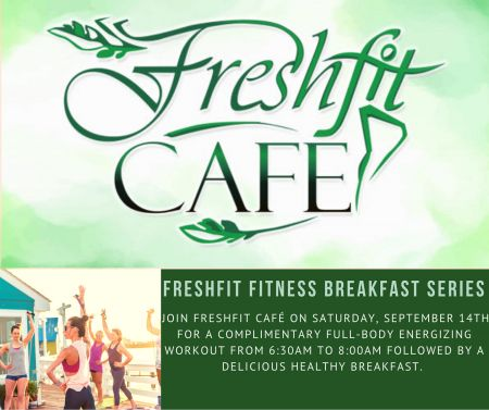 Freshfit Cafe Nags Head, Freshfit Fitness Breakfast Series