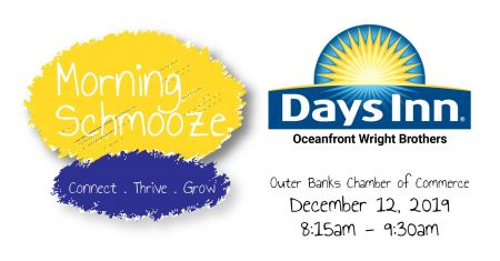 Chamber of Commerce, Morning Schmooze: Sponsored by Days Inn Oceanfront Wright Brothers
