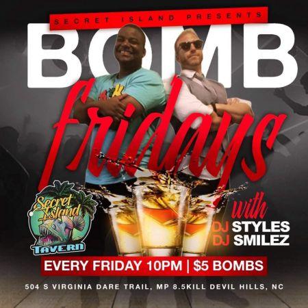 Secret Island Tavern Outer Banks, Bomb Fridays with DJ Styles