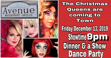 Avenue Waterfront Grille, Christmas Queens Drag Show