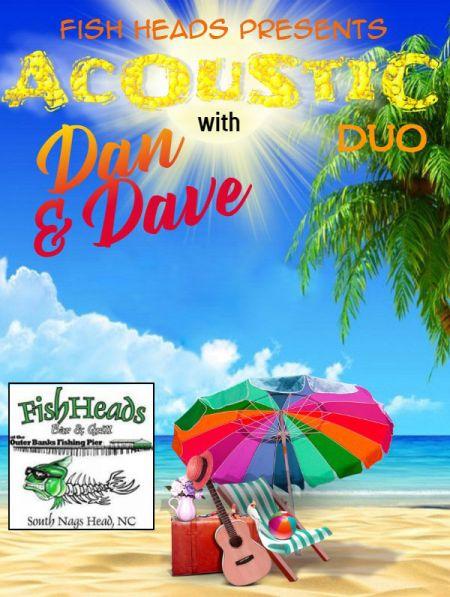 Fish Head's Bar & Grill, Dan & Dave Duo