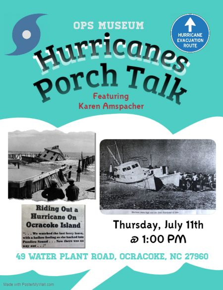 Ocracoke Preservation Society, Porch Talk: Hurricanes with Karen Amspacher