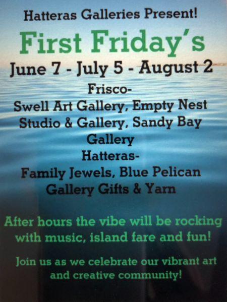 Hatteras Galleries, First Friday Summer Series