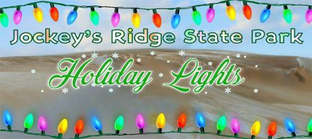 Jockey's Ridge State Park, Jockey's Ridge State Park Holiday Lights