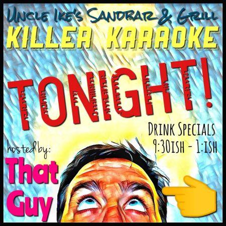 Uncle Ike's Sandbar & Grill, Karaoke