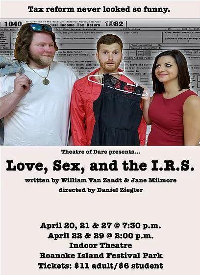 Theatre of Dare, Love, Sex, and the I.R.S.