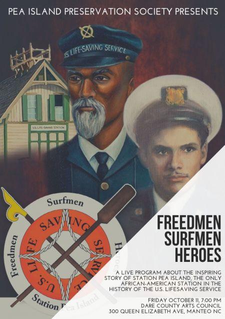 Pea Island Preservation Society, Freedmen. Surfmen. Heroes.