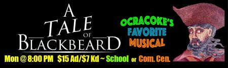 Ocracoke Alive, A Tale of Blackbeard Musical