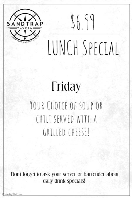 Sandtrap Tavern, 6.99 Lunch Special - Grilled Cheese