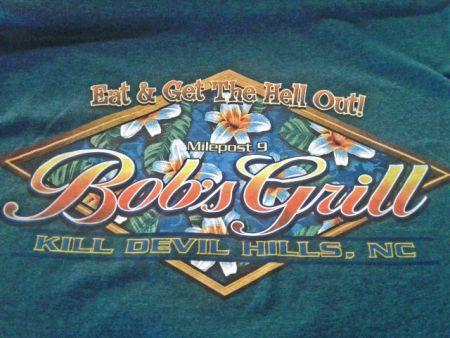 Bob's Grill Outer Banks Restaurant, Bob's Signature Tee