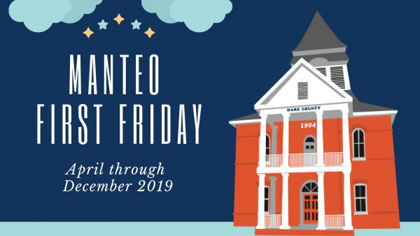 First Friday | Town of Manteo | Outer Banks Events
